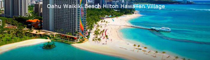 Hilton Hawaiian Village Waikiki